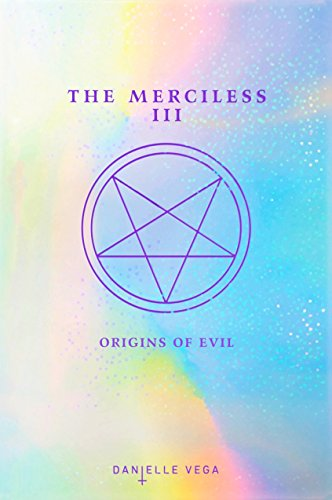 Origins of Evil: A Prequel (The Merciless, Bk.3)