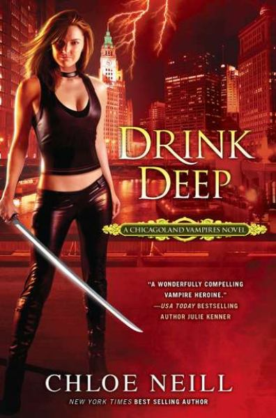 Drink Deep (A Chicagoland Vampires Novel)