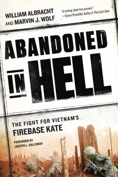 Abandoned in Hell: The Fight For Vietnam's Firebase Kate (Paperback)