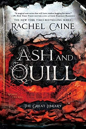 Ash and Quill (The Great Library, Bk. 3)