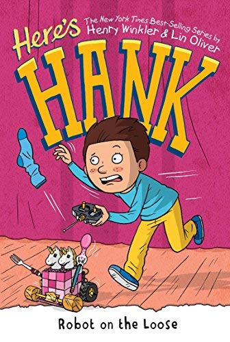 Robot on the Loose (Here's Hank, Bk. 11)