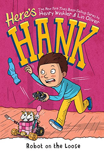 Robot on the Loose (Here's Hank, Bk.11)