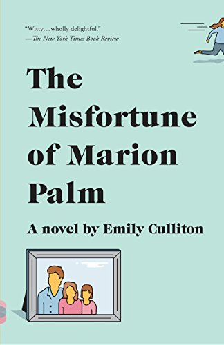 The Misfortune of Marion Palm (Vintage Contemporaries)