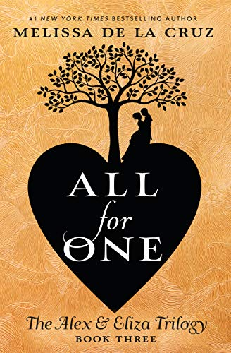 All for One (The Alex & Eliza Trilogy, Bk. 3)