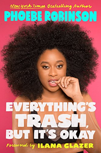 Everything's Trash, But It's Okay (Hardcover)