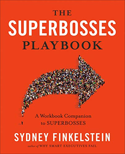 The Superbosses Playbook: A Workbook Companion to Superbosses