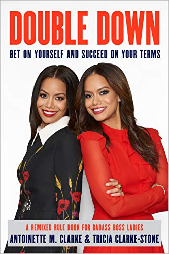 Double Down: Bet on Yourself and Succeed on Your Terms