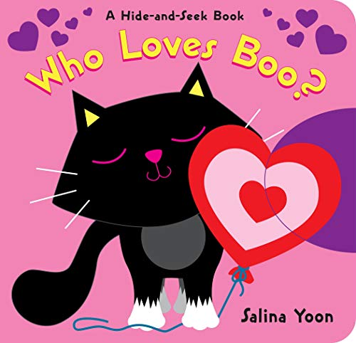 Who Loves Boo? (A Hide-and-Seek Book)