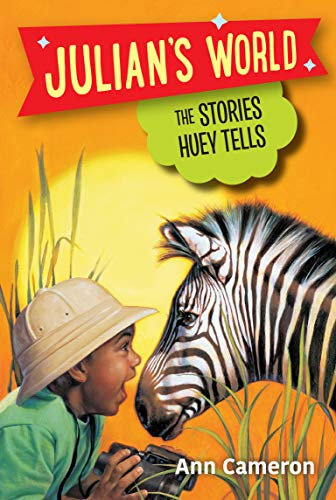 The Stories Huey Tells (Julian's World)