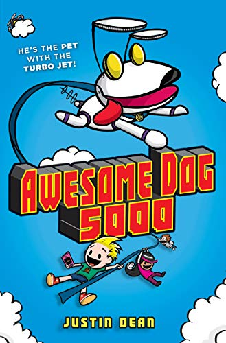 Awesome Dog 5000 (Bk. 1)