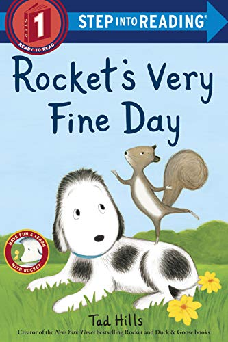 Rocket's Very Fine Day (Step into Reading Level 1)