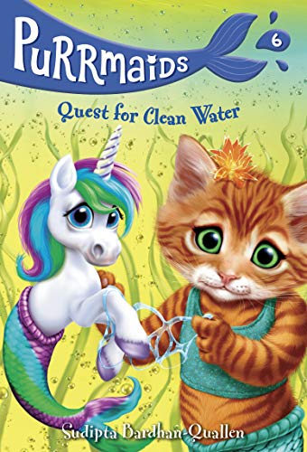 Quest for Clean Water (Purrmaids, Bk. 6)