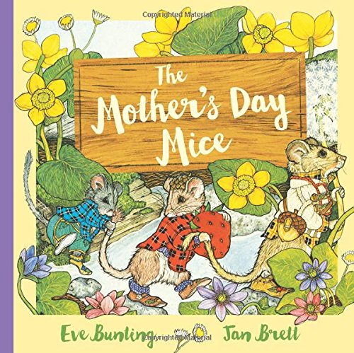 The Mother's Day Mice (Holiday Classics)