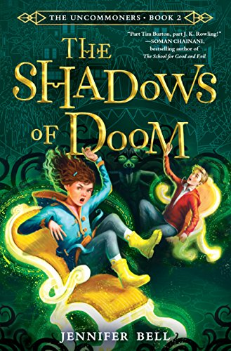 The Shadows of Doom (The Uncommoners, Bk. 2)