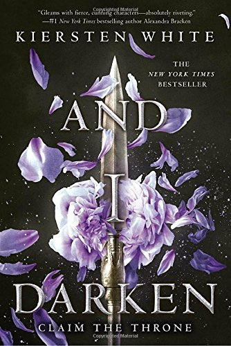 And I Darken (The Conqueror's Saga, Bk 1)