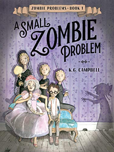 A Small Zombie Problem (Zombie Problems, Bk. 1)