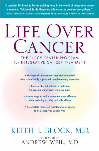 Life over Cancer: The Block Center Program for InItegrative Cancer Treatment