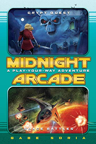 Midnight Arcade: A Play-Your-Way Adventure (Crypt Quest/Space Battles)