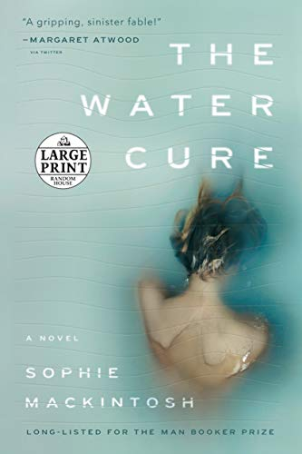The Water Cure (Large Print)