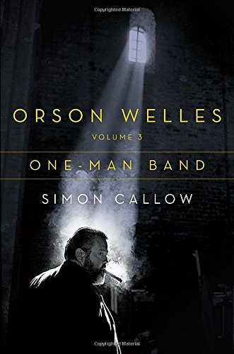 Orson Welles: One-Man Band (Volume 3)