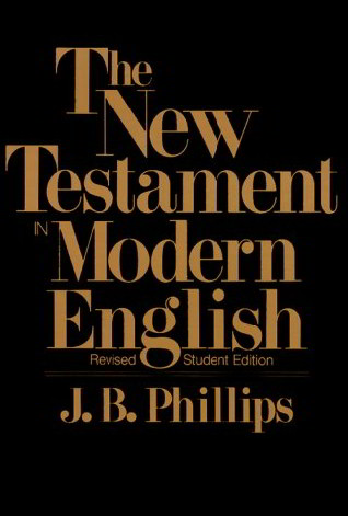 The New Testament in Modern English (Revised Student Edition)