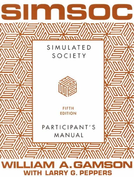 SIMSOC: Simulated Society (Fifth Edition)