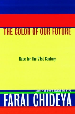 The Color of Our Future: Race for the 21st Century