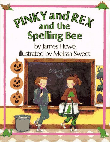 Pinky And Rex And The Spelling Bee (Ready-to-Read, Level 3)