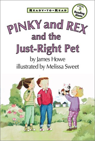Pinky And Rex And The Just-Right Pet (Ready-To-Read, Level 3)