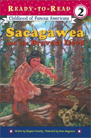 Sacagawea And The Bravest Deed (Ready-To-Read, Level 2)