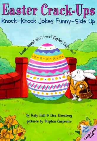 Easter Crack-Ups (Lift-The-Flap Knock-Knock Book)