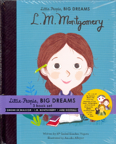 Little People, Big Dreams (Simone De Beauvoir/L. M. Montgomery/Jane Goodall)