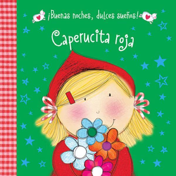 Caperucita Roja (¡Buenas Noches, Dulces Sueños!)