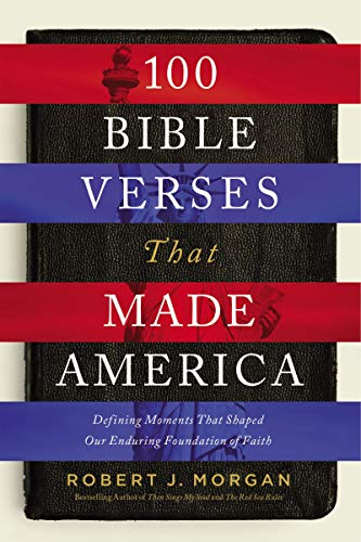 100 Bible Verses That Made America (Hardcover)