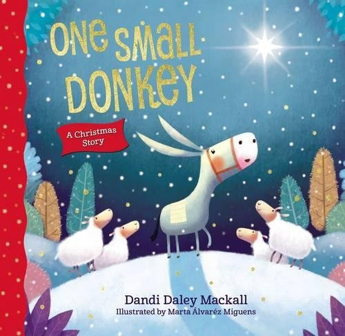 One Small Donkey: A Christmas Story