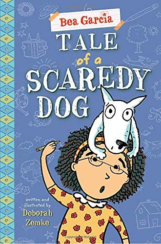 Tale of a Scaredy-Dog (Bea Garcia, Bk. 3)