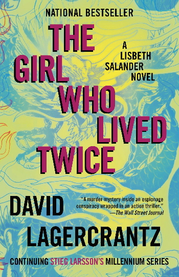 The Girl Who Lived Twice (Lisbeth Salander)