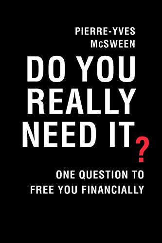 Do You Really Need It? One Question to Free You Financially