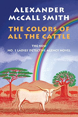 The Colors of All the Cattle (The New No.1 Ladies' Detective Agency)