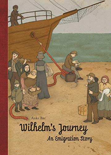 Wilhelm's Journey: An Emigration Story