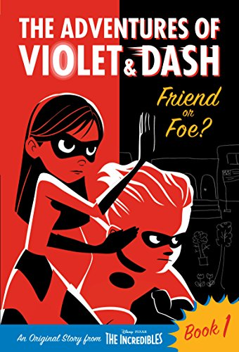 Friend Or Foe? (The Adventures of Violet & Dash, Bk. 1)