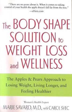 The Body Shape Solution to Weight Loss and Wellness By: Marie Savard, M.D. - eBook - Kobo