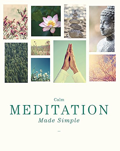 Calm Meditation Made Simple