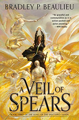 A Veil of Spears (Song of Shattered Sands, Bk. 3)