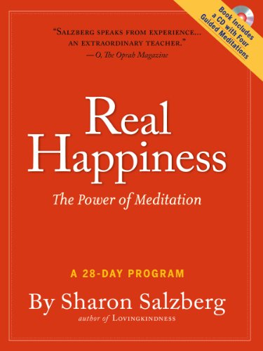 Real Happiness: The Power of Meditation, A 28-Day Program