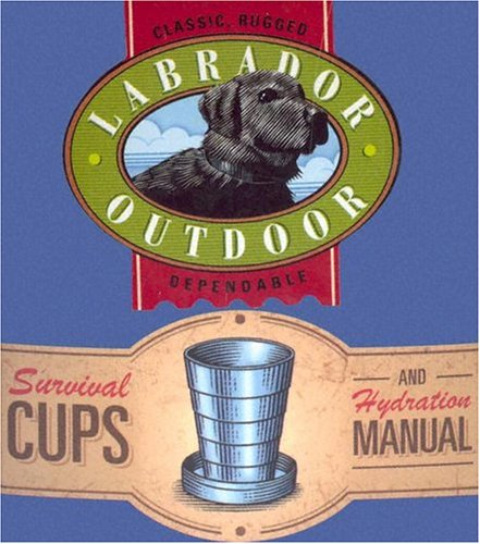 Survival Cups and Hydration Manual (Labrador Oudoor)