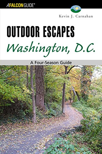 Outdoor Escapes Washington, D.C. (Falcon Guide)
