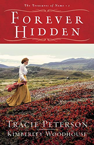 Forever Hidden (The Treasures of Nome, Bk. 1)