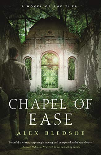 Chapel of Ease (Tufa Novels, Bk. 4)