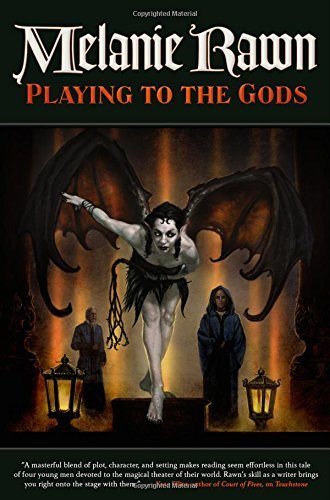 Playing to the Gods (Glass Thorns, Bk. 5)